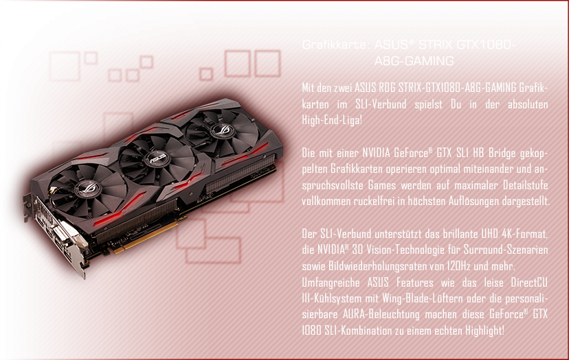 ASUS® STRIX GTX1080-A8G-GAMING