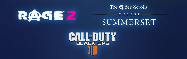 Spiele: Rage 2, TESO SS und Call of Duty Black Ops 4