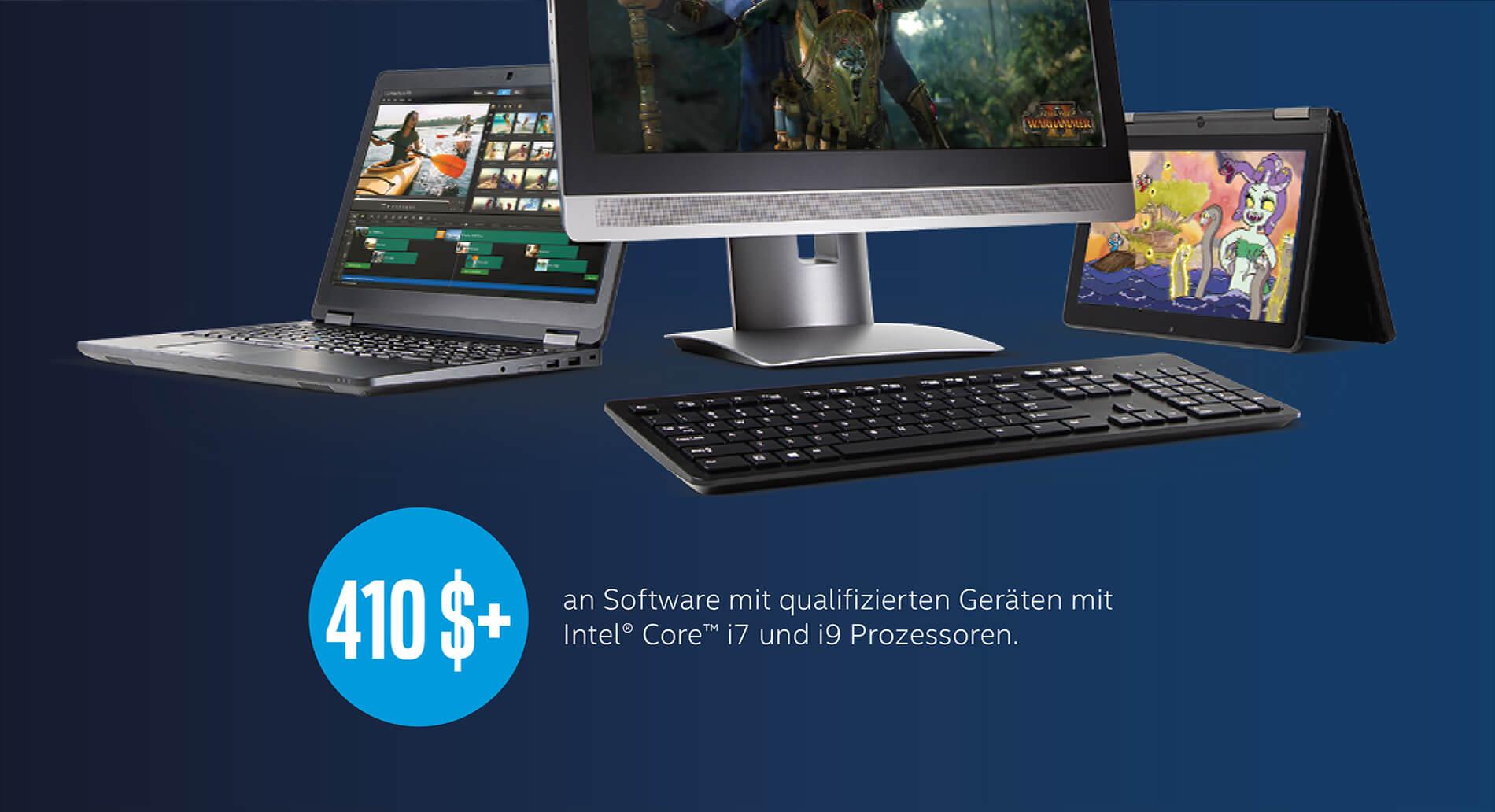 410$ + an Software mit qualifizierten Geräten mit Intel® Core™ i7 Prozessoren.