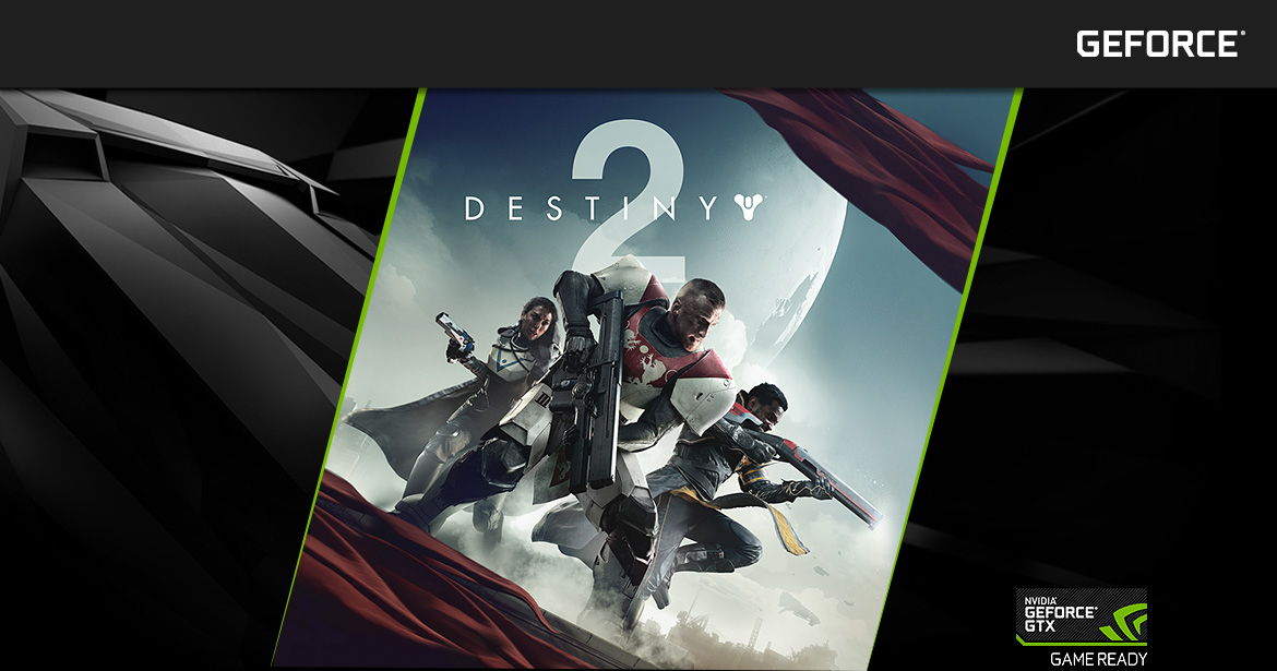 Nvidia GeForce GTX - Destiny 2