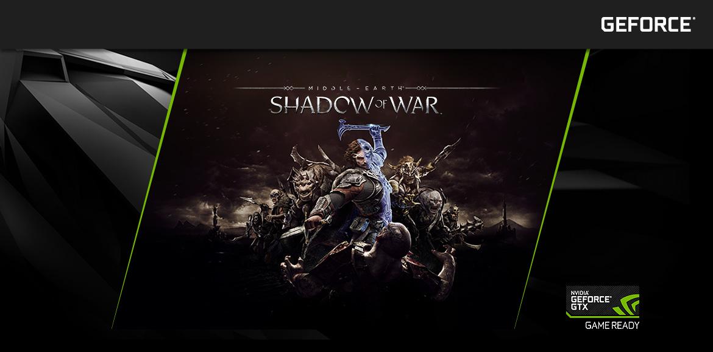 Nvidia GeForce GTX - Shadow of War Middle-Earth