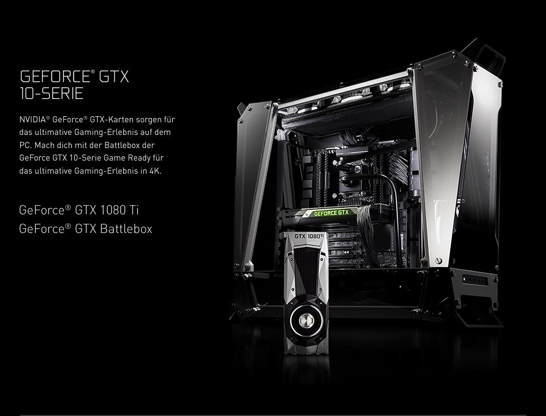 GeForce GTX 10-Serie - NVIDIA® GeForce® GTX-Karten sorgen für das ultimative Gaming-Erlebnis auf dem PC. Mach dich mit der Battlebox der GeForce GTX 10-Serie Game Ready für das ultimative Gaming-Erlebnis in 4K.