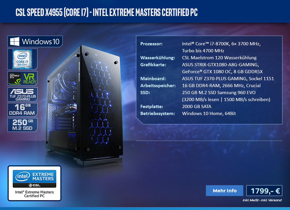 CSL Speed X4955 (Core i7) - Intel Extreme Masters Certified PC