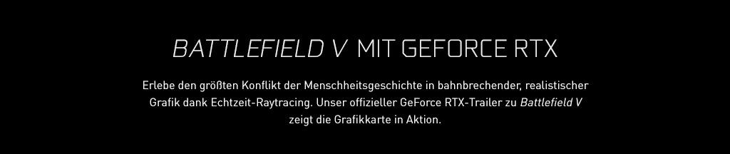 Erlebe den größten Konflikt der Menschheitsgeschichte in bahnbrechender, realistischer Grafik dank Echtzeit-Raytracing. Unser offizieller GeForce RTX-Trailer zu Battlefield V zeigt die Grafikkarte in Aktion.